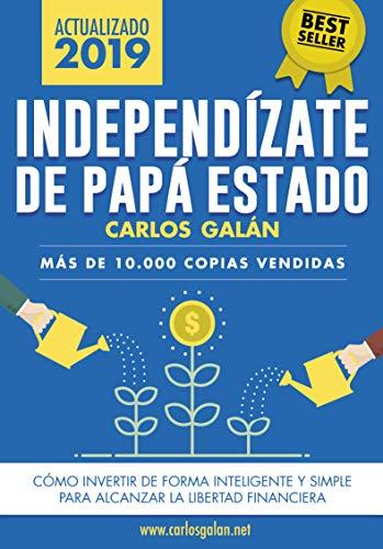 mejores libros de ahorro y finanzas independizate de papa estado