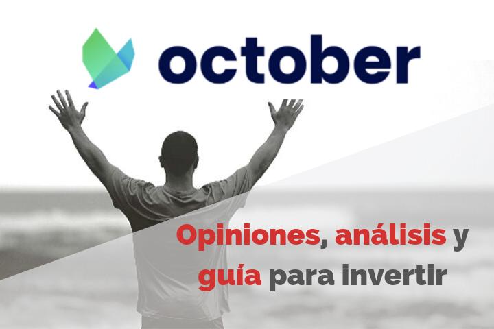 Invertir en October. Opiniones y Review COMPLETA 2021