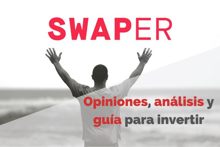 Invertir en Swaper. Opiniones y Review 2021
