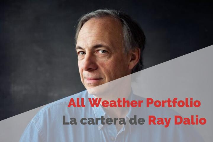 All Weather Portfolio. Cómo Funciona esta Estrategia