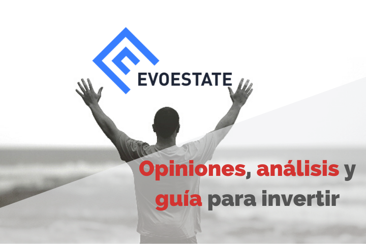 Evoestate Opiniones 2021. Review COMPLETA